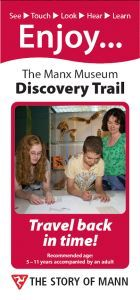 A taster of The Manx Museum Discovery Trail.