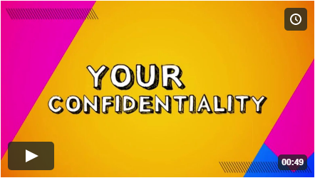 Your Confidentiality