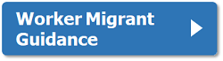 Worker migrant guidance